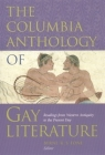 The Columbia Anthology of Gay Literature: Readings from Western Antiquity to the Present Day (Between Men-Between Women: Lesbian and Gay Studies) Cover Image