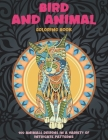 Bird and Animal - Coloring Book - 100 Animals designs in a variety of intricate patterns Cover Image