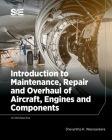 Introduction to Maintenance, Repair and Overhaul of Aircraft, Engines and Components Cover Image