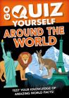 Go Quiz Yourself Around the World Cover Image