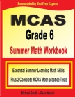 MCAS Grade 6 Summer Math Workbook: Essential Summer Learning Math Skills plus Two Complete MCAS Math Practice Tests Cover Image
