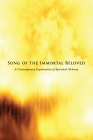 Song of the Immortal Beloved: A Contemporary Explanation of Spiritual Alchemy Cover Image