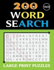 200 WORD SEARCH LARGE PRINT PUZZLES (Vol.5): Word search for adults large print with solution Cover Image