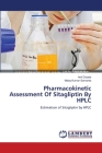 Pharmacokinetic Assessment Of Sitagliptin By HPLC Cover Image