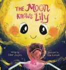The Moon Knows Lily Cover Image
