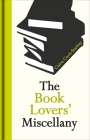 The Book Lovers' Miscellany Cover Image