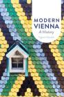 Modern Vienna: A History Cover Image