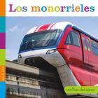 Los Monorrieles (Semillas del Saber) Cover Image