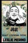 Joji Adult Coloring Book: Prodigy YouTube Personality and Legendary Musician Inspired Coloring Book for Adults Cover Image