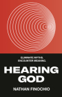 Hearing God: Eliminate Myths. Encounter Meaning. Cover Image