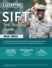 SIFT Test Study Guide: Comprehensive Review with Practice Test Questions for the U.S. Army's Selection Instrument for Flight Training Exam Cover Image