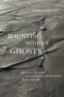 Haunting Without Ghosts (Border Hispanisms) Cover Image