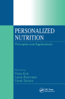 Personalized Nutrition: Principles and Applications Cover Image