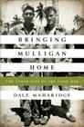 Bringing Mulligan Home: The Other Side of the Good War Cover Image