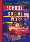 School Social Work: Skills and Interventions for Effective Practice Cover Image