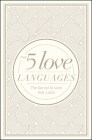The 5 Love Languages Hardcover Special Edition: The Secret to Love That Lasts Cover Image