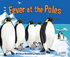 Fever at the Poles (Climate Change (Abdo)) Cover Image