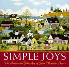 Simple Joys: The American Folk Art of Jane Wooster Scott Cover Image