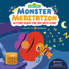 Sesame Street: Monster Meditation: Getting Ready for Bed with Elmo Cover Image