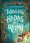 Todas las hadas del reino / All the Fairies in the Kingdom Cover Image