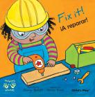 Fix It!/A Reparar! (Helping Hands (Bilingual)) Cover Image