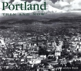 Portland Then and Now Cover Image