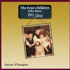 The Four Children Who Were Very Good Cover Image