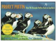 Project Puffin: How We Brought Puffins Back to Egg Rock Cover Image