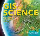 GIS for Science, Volume 3: Maps for Saving the Planet Cover Image