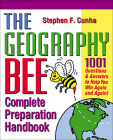 The Geography Bee Complete Preparation Handbook: 1,001 Questions & Answers to Help You Win Again and Again! Cover Image