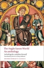 The Anglo-Saxon World: An Anthology (Oxford World's Classics) Cover Image