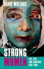 Strong Women: Life, Text, and Territory 1347-1645 Cover Image