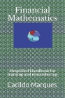 Financial Mathematics: Simplified Handbook for learning and remembering Cover Image