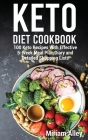 Keto Diet Cookbook: 100 Keto Recipes With Effective 5-Week Meal Plan Diary and Detailed Shopping Lists Cover Image