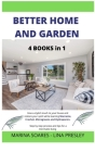 Better Home and Garden: Give a stylish touch to your house and restore your spirit while learning Macrame, Crochet, Microgreens and Hydroponic Cover Image