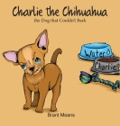 Charlie the Chihuahua Cover Image