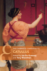 The Cambridge Companion to Catullus (Cambridge Companions to Literature) Cover Image