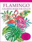 Flamingo Coloring Book for Adults Cover Image