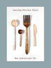Carving Kitchen Tools Cover Image