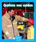 Quiénes Nos Cuidan (Wonder Readers Spanish Emergent) Cover Image