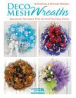 Deco Mesh Wreaths Cover Image