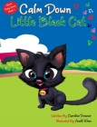 Calm Down Little Black Cat: Clever Baby Series. Book 1 Cover Image