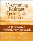 Overcoming Resistant Personality Disorders: A Personalized Psychotherapy Approach Cover Image