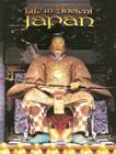 Life in Ancient Japan (Peoples of the Ancient World) Cover Image