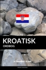 Kroatisk ordbog: En emnebaseret tilgang Cover Image