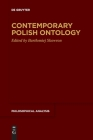 Contemporary Polish Ontology (Philosophical Analysis #82) Cover Image
