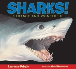Sharks!: Strange and Wonderful Cover Image