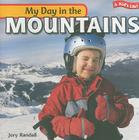 My Day in the Mountains (Kid's Life!) Cover Image