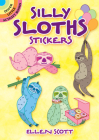 Silly Sloths Stickers (Dover Sticker Books) Cover Image