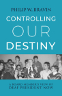 Controlling Our Destiny: A Board Member's View of Deaf President Now Cover Image